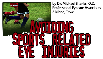 """Abilene Optometry / Eye Doctor / Sports:  """"Choosing the Right Protective Eyewear Can Prevent Sports-Related Eye Injuries"""""""